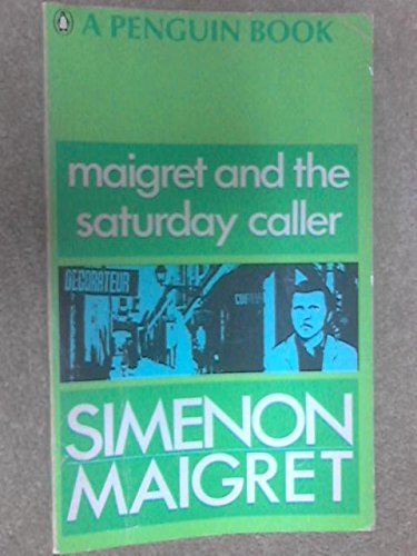 9780140026382: Maigret and the Saturday Caller