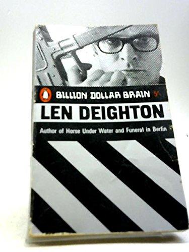 Billion Dollar Brain: LEN DEIGHTON
