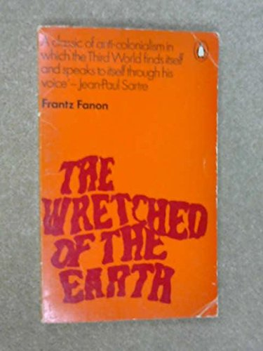 9780140026740: The Wretched of the Earth