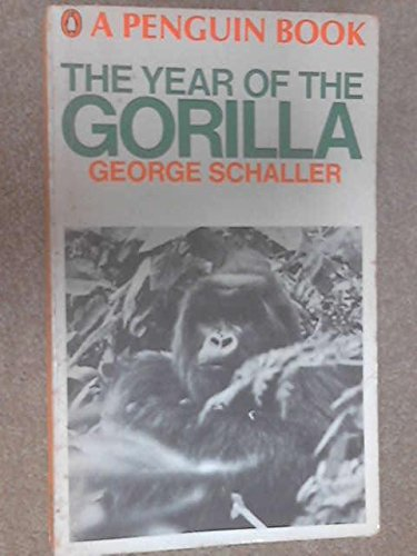 Year of the Gorilla: An Exploration (0140026754) by George B. Schaller