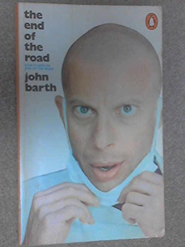 9780140026917: The End of the Road by John BARTH