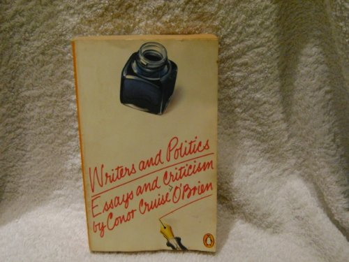 9780140027334: Writers and Politics: Essays and Criticism