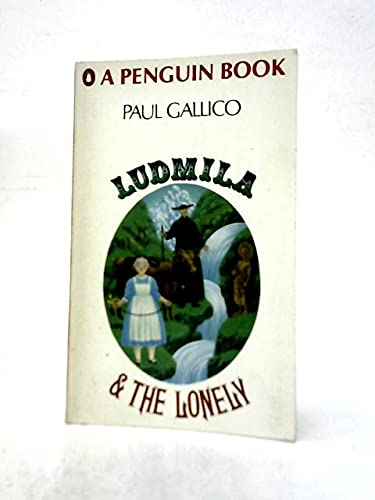 9780140027549: Ludmila and the Lonely