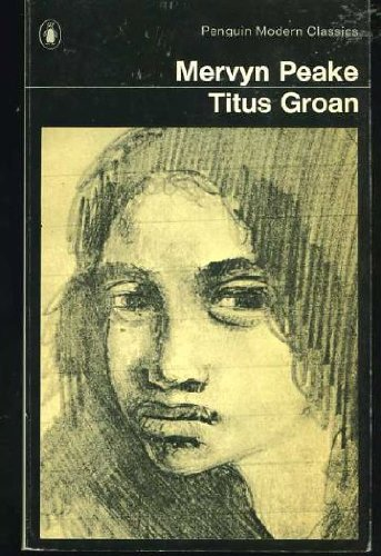 9780140027624: Titus Groan (Penguin Modern Classics)