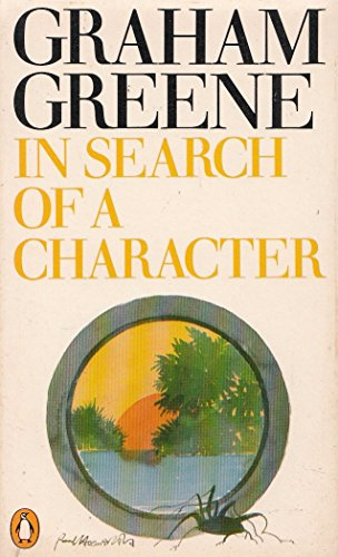 9780140028225: In Search of a Character: Two African Journals
