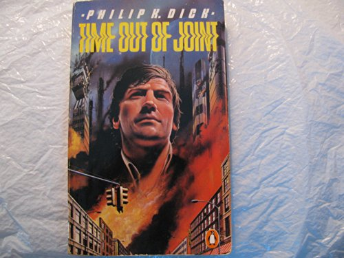 Time out of Joint (Penguin science fiction): Dick, Philip K.