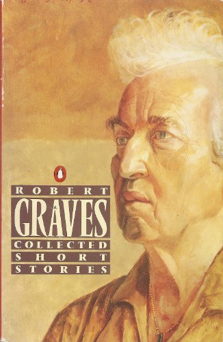 9780140028812: Graves: Collected Short Stories
