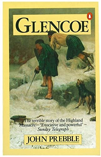 2 vol Offer: 1: Glencoe: The Story: Prebble, John; Stevenson-Sinclair