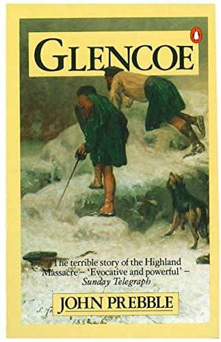9780140028973: Glencoe The Story Of The Massacre