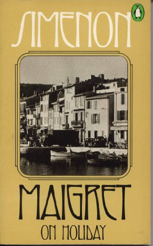 Maigret on Holiday: Simenon, Georges