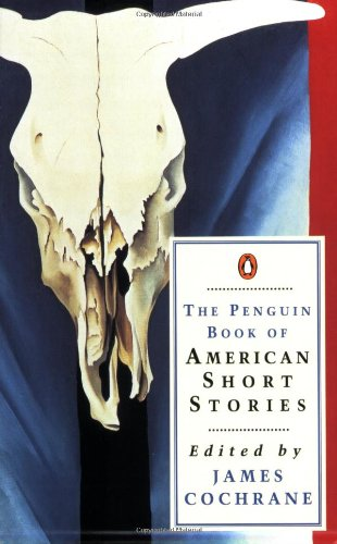 9780140029192: The Penguin Book of American Short Stories