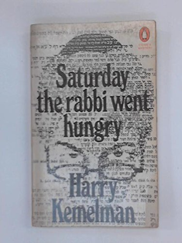 9780140029505: Saturday the Rabbi Went Hungry