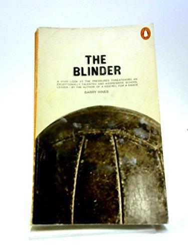 9780140029512: The Blinder