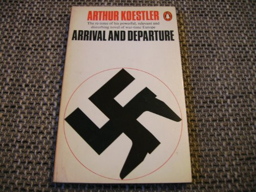 9780140029581: Arrival and Departure (Penguin Modern Classics)