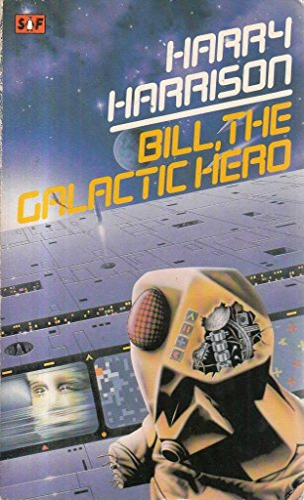 9780140029703: Bill, the Galactic Hero