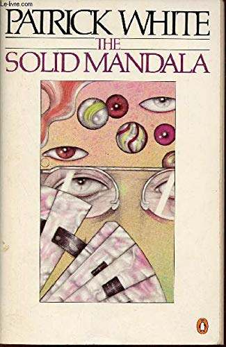 The Solid Mandala (0140029753) by Patrick White