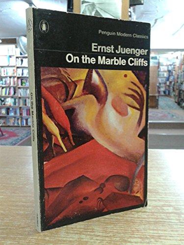 On the Marble Cliffs: Junger, Ernst
