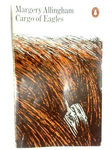 9780140029918: Cargo of Eagles