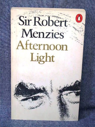 9780140030044: Afternoon Light: Some Memories of Men and Events
