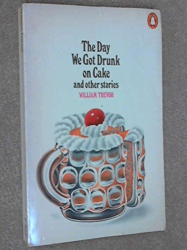 9780140030129: The Day We Got Drunk on Cake