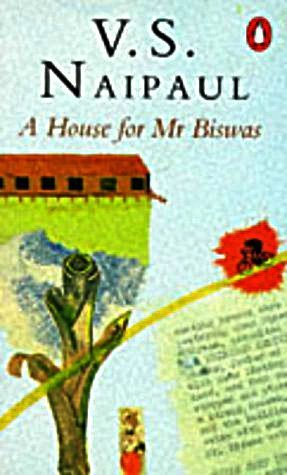 A House for Mr. Biswas - signiert: Naipaul, V. S.