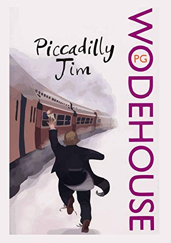 Piccadilly Jim (Penguin Books): Wodehouse, P. G.