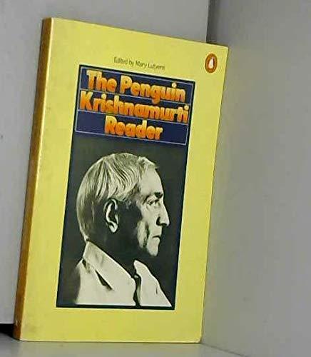 Krishnamurti Reader: No. 1: J. Krishnamurti
