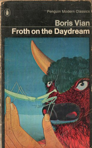 9780140030754: Froth on the Daydream