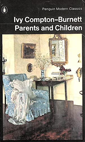 9780140030907: Parents and Children (Modern Classics)