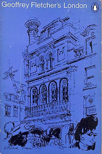 9780140031072: Geoffrey Fletcher's London