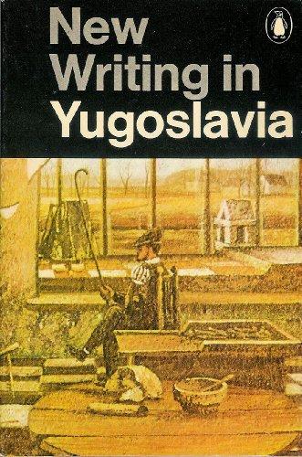 9780140031140: New writing in Yugoslavia (Writing today)