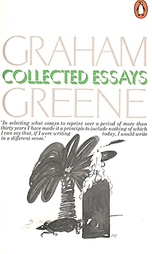 graham greene collected essays Read collected essays by graham greene with rakuten kobo collected essays contains nearly eighty essays, reviews and occasional pieces composed between novels, plays and travel .
