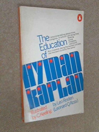 THE EDUCATION OF HYMAN KAPLAN.: Leo Rosten