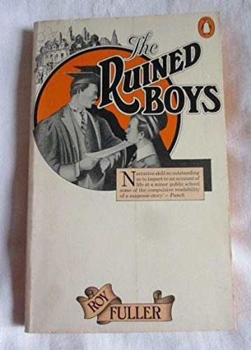 9780140031874: The Ruined Boys