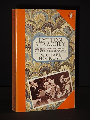 9780140031997: Lytton Strachey and the Bloomsbury Group: His Work, Their Influence