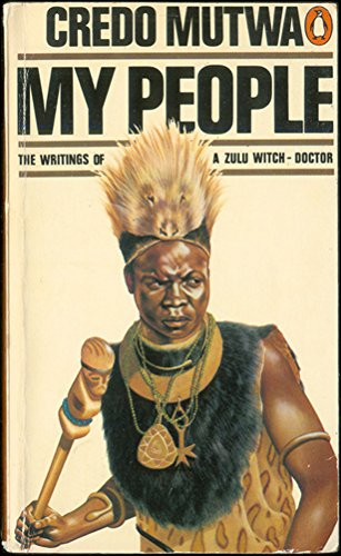 9780140032109: My People: Writings of a Zulu Witchdoctor