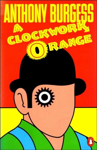 9780140032192: A Clockwork Orange