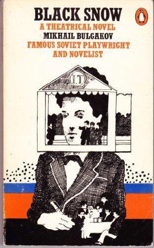 9780140032277: Black Snow: A Theatrical Novel