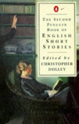 9780140032529: Second Penguin Book Of English Short Stories (The Penguin Book of English Short Stories) (No.2)
