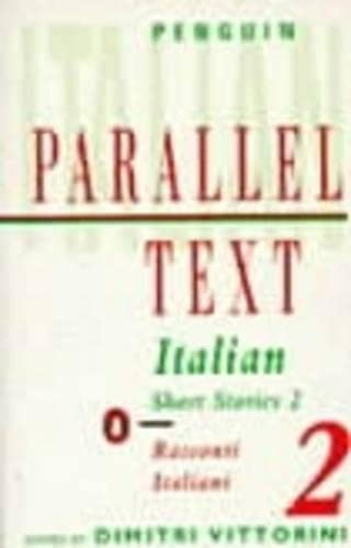 9780140032536: Italian Short Stories 2: Parallel Text (Parallel Text, Penguin) (v. 2) (Italian Edition)