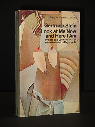 9780140032581: Look at Me Now and Here I am: Writings and Lectures, 1909-45 (Modern Classics)