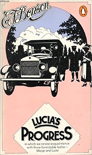 Lucia's Progress (0140032614) by E F Benson