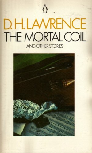9780140032642: The Mortal Coil and Other Stories