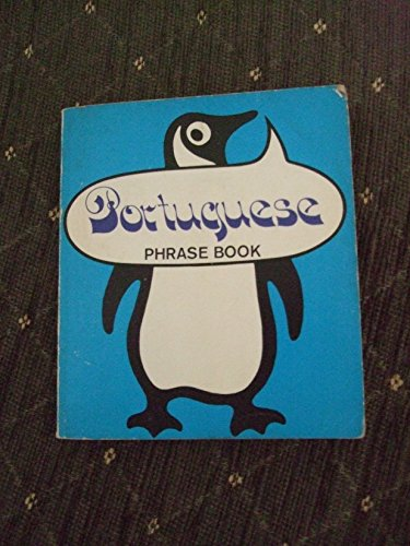 9780140032666: The Penguin Portuguese Phrase Book (Phrase Book, Penguin) (Portuguese Edition)
