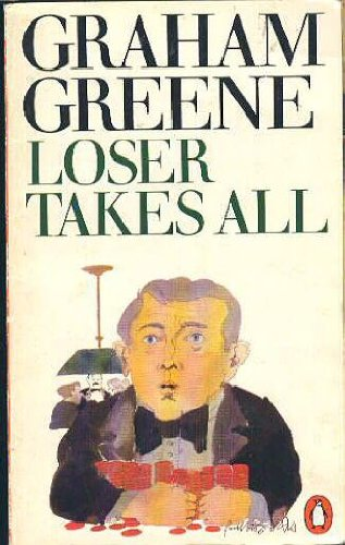 9780140032772: Loser Takes All