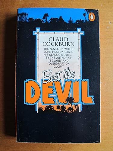 9780140033090: Beat the Devil