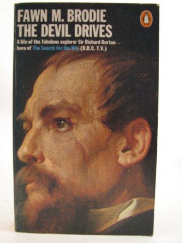 9780140033236: The Devil Drives. A Life of Sir Richard Burton