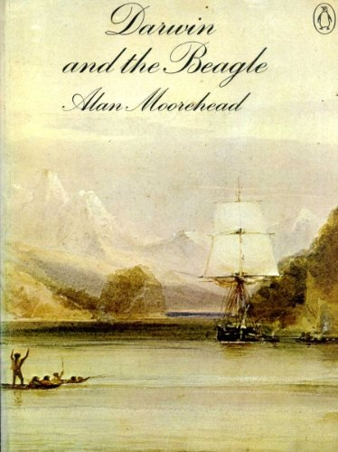 Darwin and the Beagle (0140033270) by Alan Moorehead