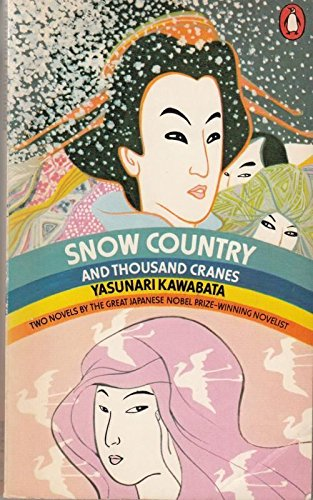 9780140033366: Snow Country and Thousand Cranes