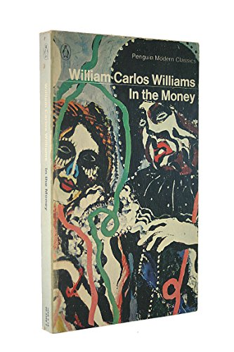 9780140033489: In the Money (Modern Classics)